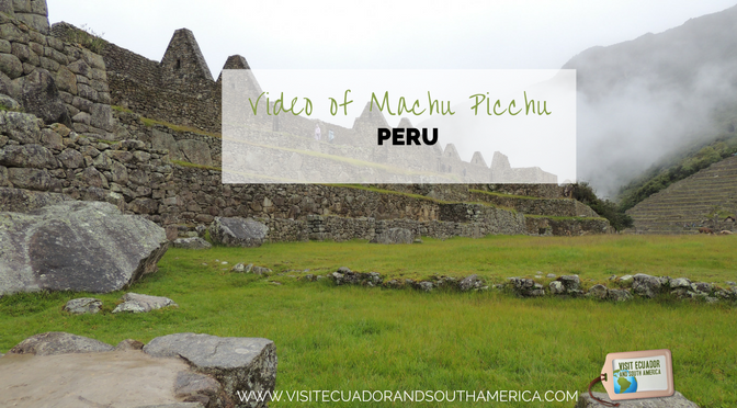watch-this-video-of-impressive-machu-picchu-in-peru