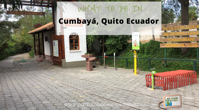 what-to-do-in-cumbaya-quito-ecuador