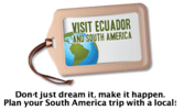 Visit Ecuador and South America